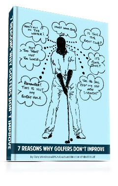 7 Reasons Why Golfers Don't Improve